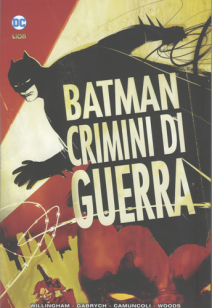 Batman Crimini Di Guerra