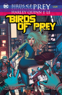 Birds Of Prey Harley Quinn E Le Birds Of Prey