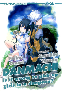Danmachi Is It Wrong To Pick Up Girls In A Dungeon? Novel 1