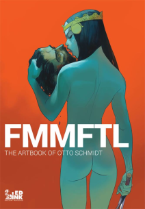 Fmmftl The Artbook Of Otto Schmidt - Variant
