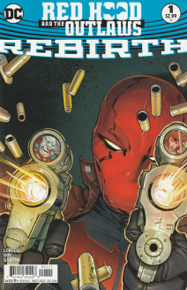 Red Hood And The Outlaws Rebirth 1