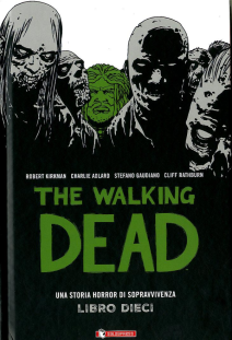The Walking Dead Hardcover 10