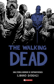 The Walking Dead Hardcover 12