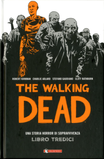 The Walking Dead Hardcover 13