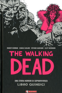 The Walking Dead Hardcover 15
