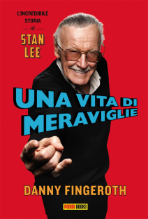 Una Vita Di Meraviglie L'incredibile Storia Di Stan Lee